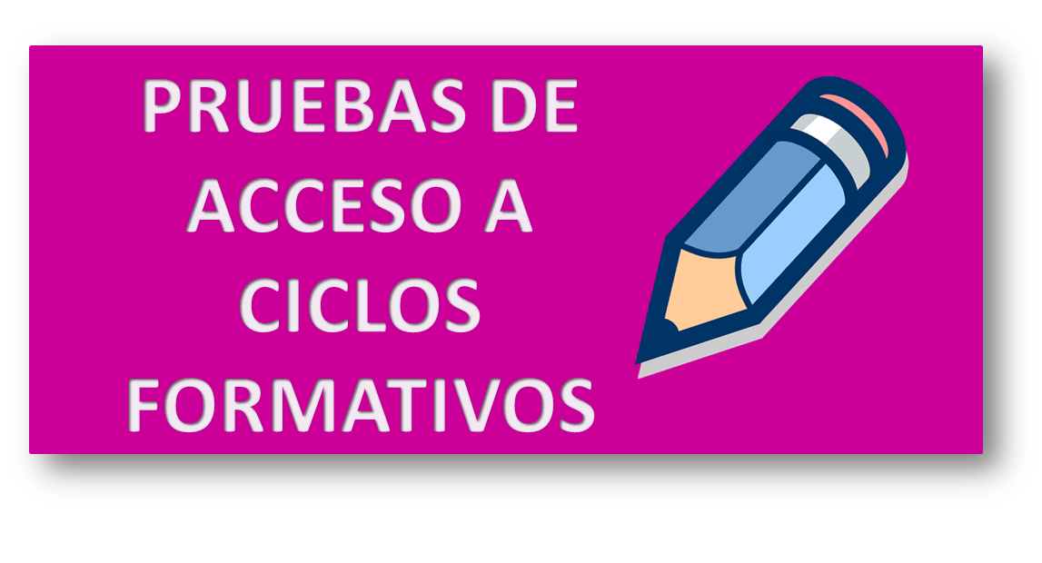Convocadas Las Pruebas De Acceso A Ciclos Formativos De